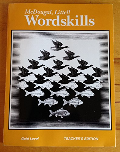 McDougal, Littell, Gold Level, Grade 6: Teacher's Wordskills Edition With Overprinted Answers ...