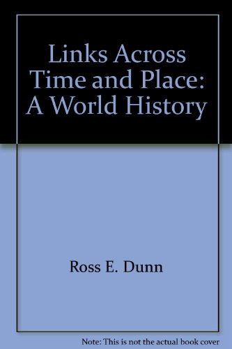 9780812358902: Links Across Time and Place: A World History