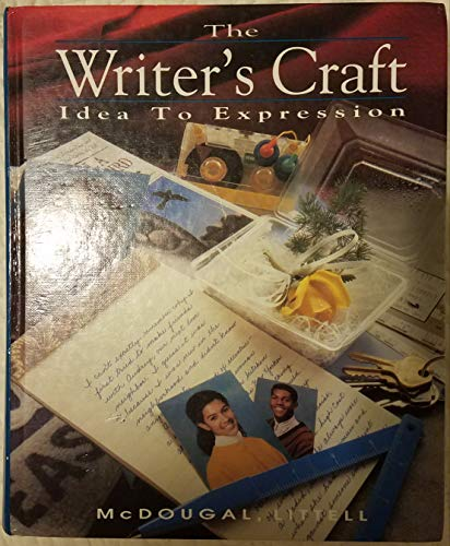 9780812370041: Writer's Craft Idea to Expression
