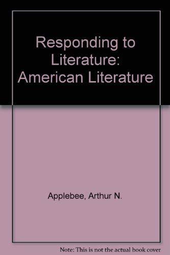 Responding to Literature: American Literature: Arthur N. Applebee,