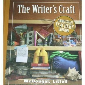The Writer's Craft: Mcdougal Littell