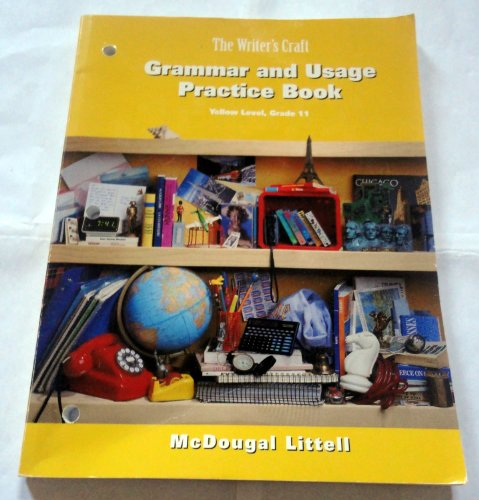 The Writer's Craft Grammar and Usage Practice Book Yellow Level, Grade 11