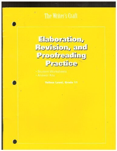 9780812388886: The Writer's Craft Elaboration, Revision, and Proofreading Practice-- Yellow Level, Grade 11