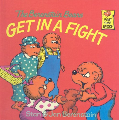 9780812400588: The Berenstain Bears Get in a Fight (Berenstain Bears (8x8))