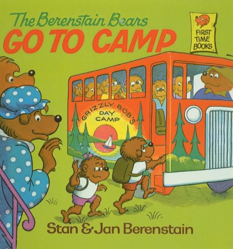 9780812400595: The Berenstain Bears Go to Camp (Berenstain Bears First Time Books)