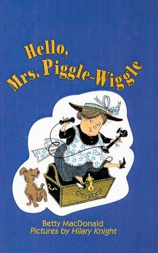 9780812400724: Hello, Mrs. Piggle-Wiggle