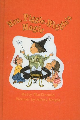 9780812400748: Mrs. Piggle-Wiggle's Magic (Mrs. Piggle-Wiggle (Prebound))