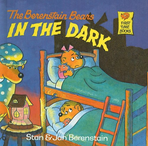 9780812401011: The Berenstain Bears in the Dark (First Time Books)