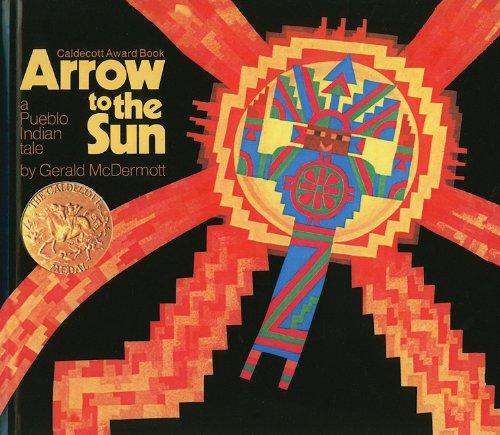 9780812401028: Arrow to the Sun: A Pueblo Indian Tale