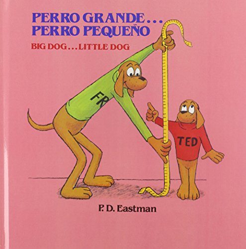 9780812401165: Perro Grande...Perro Pequeno Big Dog...Little Dog (Random House Picturebacks)
