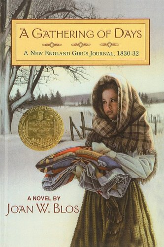 9780812401226: A Gathering of Days: A New England Girl's Journal, 1830-32