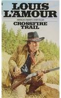 9780812402667: Crossfire Trail