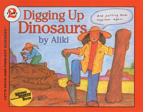 9780812405439: Digging Up Dinosaurs (Let's-Read-And-Find-Out Science: Stage 2 (Pb))