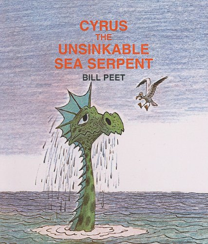 9780812405576: Cyrus the Unsinkable Sea Serpent