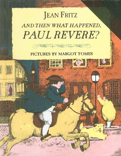 9780812405798: And Then What Happened, Paul Revere?