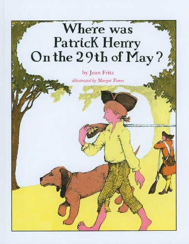 Where Was Patrick Henry on the 29th of May?: Fritz, Jean