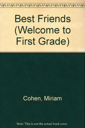 9780812405903: Best Friends (Welcome to First Grade)
