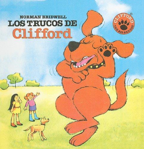 9780812406078: Los Trucos de Clifford = Clifford's Tricks (Clifford el Gran Perro Colorado (Prebound))