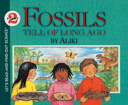 9780812407310: Fossils Tell of Long Ago (Let's-Read-And-Find-Out Science: Stage 2 (Pb))