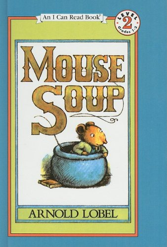 9780812407419: Mouse Soup (I Can Read Books: Level 2)