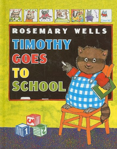 9780812407471: Timothy Goes to School