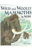 9780812407488: Wild and Woolly Mammoths (Trophy Picture Books (Pb))