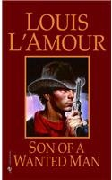 Son of a Wanted Man (0812409833) by Louis L'Amour