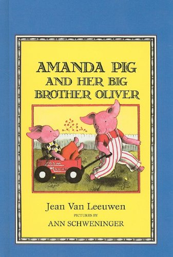 9780812410099: Amanda Pig and Her Big Brother Oliver (Easy-To-Read: Level 2 (Prebound))