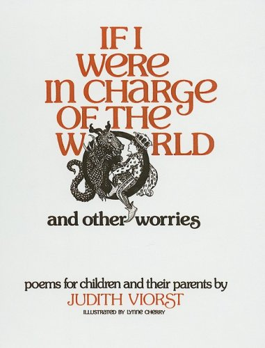 If I Were in Charge of the World and Other Worries (0812412575) by Judith Viorst