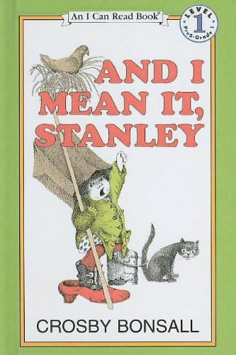9780812413601: And I Mean It, Stanley (I Can Read Books: Level 1)