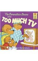 9780812413892: The Berenstain Bears and Too Much TV (Berenstain Bears First Time Books)
