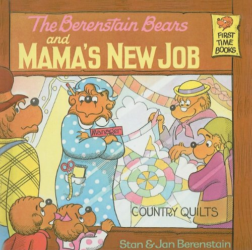 9780812413908: The Berenstain Bears and Mama's New Job (First Time Books)