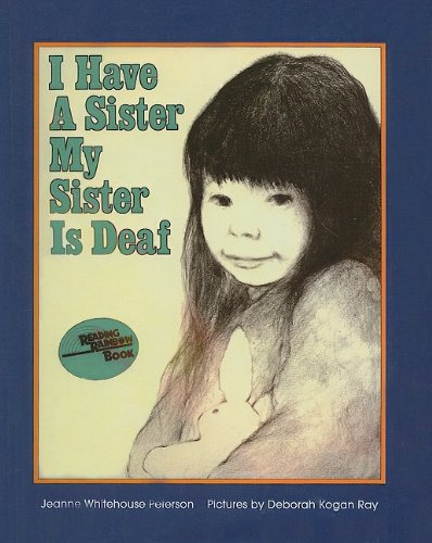 9780812414875: I Have a Sister, My Sister Is Deaf (Reading Rainbow Books)