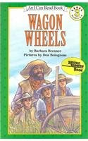9780812414943: Wagon Wheels (I Can Read Books: Level 3)