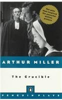 9780812415384: The Crucible: A Play in Four Acts (Penguin Plays)