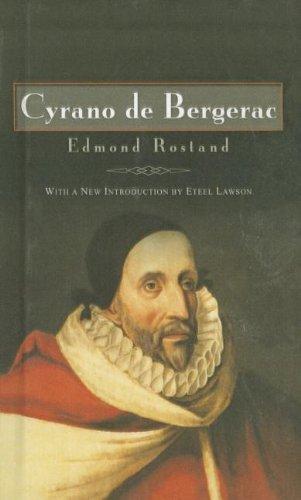Cyrano de Bergerac: Edmond Rostand; Translator-Lowell
