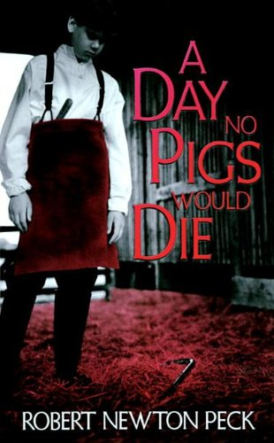 9780812415421: A Day No Pigs Would Die