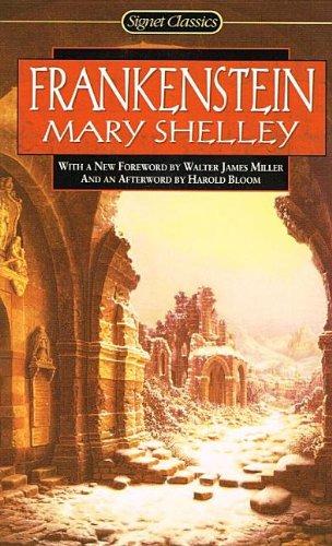 Frankenstein (Signet Classics (Pb)): Mary Wollstonecraft Shelley;