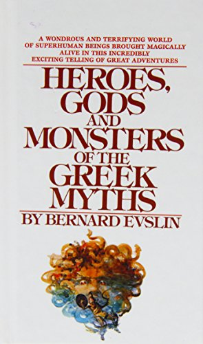 9780812415810: Heroes, Gods, and Monsters of the Greekmyths