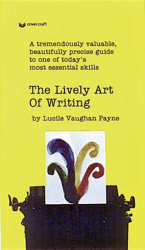 9780812416091: The Lively Art of Writing