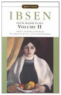 9780812418057: Four Major Plays, Volume 2 (Signet Classics)
