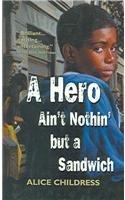 9780812418095: A Hero Ain't Nothin But a Sandwich