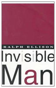 Invisible Man (Hardback): Ralph Waldo Ellison