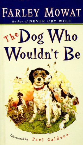 9780812418453: The Dog Who Wouldn't Be