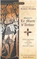 9780812418514: Le Morte D'Arthur: King Arthur and the Legends of the Round Table (Signet Classics)