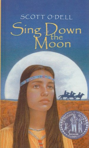 9780812418613: Sing Down the Moon (Laurel-Leaf Historical Fiction)