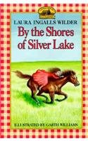 9780812419689: By the Shores of Silver Lake (Little House (Original Series Paperback))