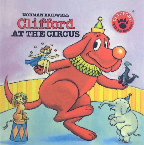 9780812422160: Clifford at the Circus (Clifford the Big Red Dog (Pb))