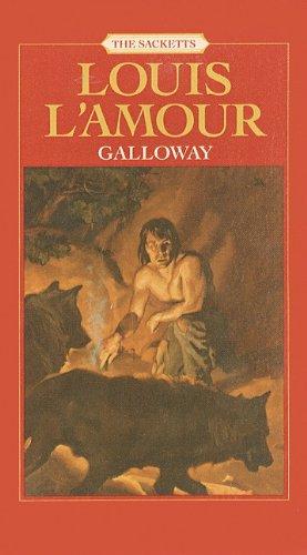 Galloway (Sacketts (Unnumberd Prebound)): Louis L'Amour