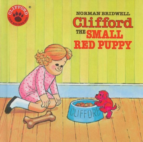 9780812423631: Clifford, the Small Red Puppy (Clifford the Big Red Dog)